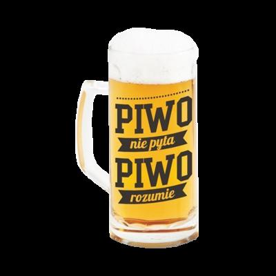 """Kufel na piwo """"nie pyta piwo rozumie"""" 500 ml"""