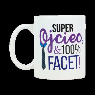 """Kubek """"Super Ojciec i 100% facet!"""" 300 ml"""